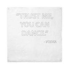Trust me, you can dance - Vodka Queen Duvet