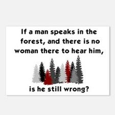 IF A MAN SPEAKS IN THE FO Postcards (Package of 8)