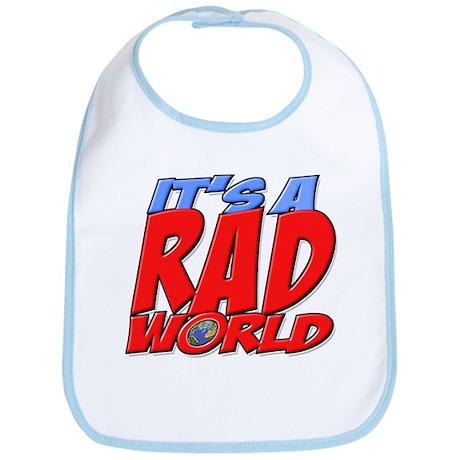 It's A Rad World Bib