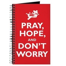 Pray, Hope, and Dont Worry Journal