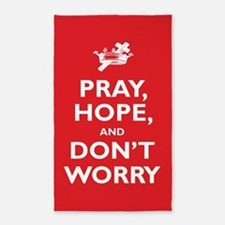 Pray, Hope, and Dont Worry Area Rug