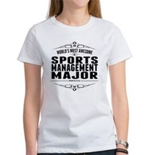 Worlds Most Awesome Sports Management Major T-Shir