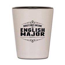 Worlds Most Awesome English Major Shot Glass