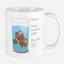 Water never touch the stuff Mugs