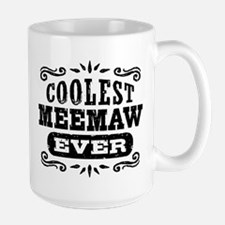 Coolest MeeMaw Ever Mug