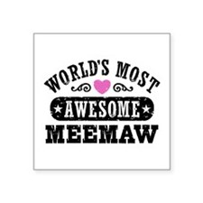 "World's Most Awesome MeeMaw Square Sticker 3"" x 3"""