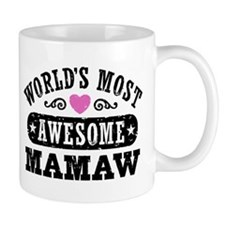 World's Most Awesome MaMaw Small Mugs