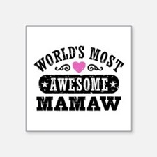 "World's Most Awesome MaMaw Square Sticker 3"" x 3"""