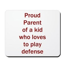 """Proud of kid who loves """"D"""" Mousepad"""