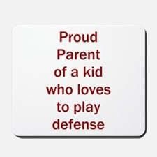 "Proud of kid who loves ""D"" Mousepad"