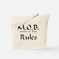MOB Rules Tote Bag
