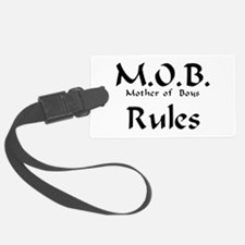 MOB Rules Luggage Tag