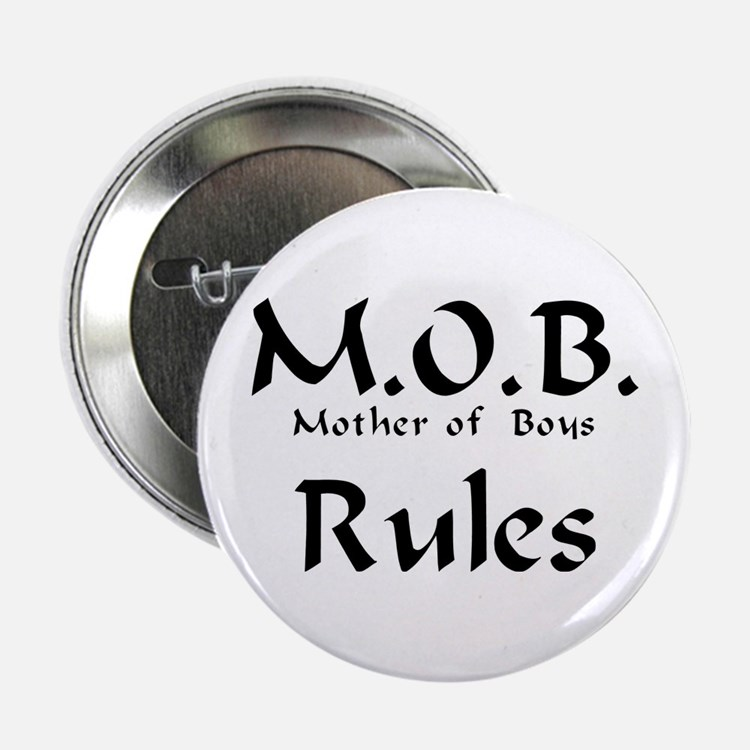 """MOB Rules 2.25"""" Button"""