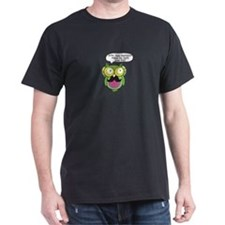 Does this mustache make my butt look big? T-Shirt