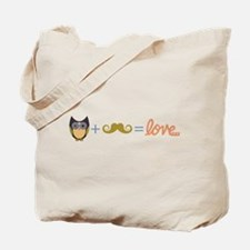 Owl plus mustache equals love Tote Bag