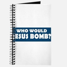 Cute Who would jesus bomb Journal