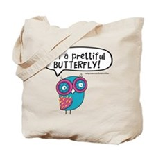 Im a prettiful butterfly Tote Bag
