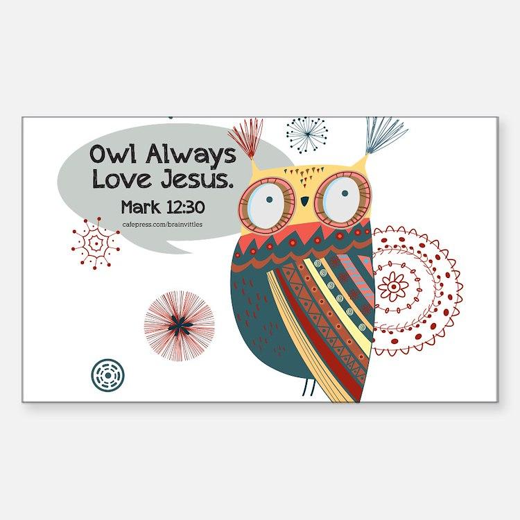 Owl Always Love Jesus Owl Decal