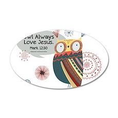 Owl Always Love Jesus Owl Wall Decal