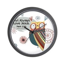Owl Always Love Jesus Owl Wall Clock