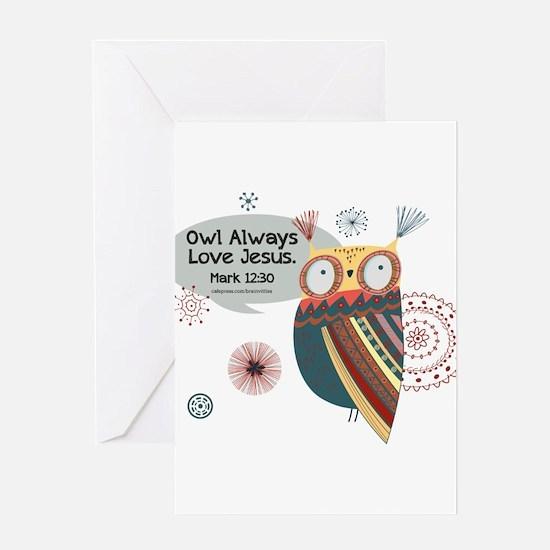 Owl Always Love Jesus Owl Greeting Card