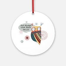 Owl Always Love Jesus Owl Ornament (Round)