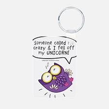 I fell off my unicorn owl Keychains
