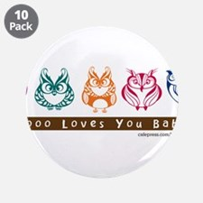 """Whoo Loves you baby Owl 3.5"""" Button (10 pack)"""