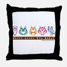 Whoo Loves you baby Owl Throw Pillow