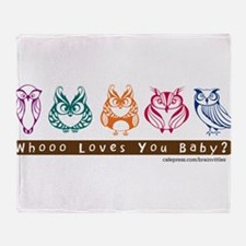 Whoo Loves you baby Owl Throw Blanket