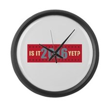 Is it 2016 yet? Large Wall Clock