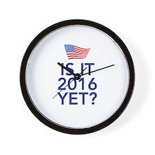 Is it 2016 yet Wall Clock