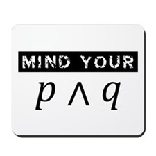 Mind Your... Mousepad