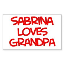 Sabrina Loves Grandpa Rectangle Decal