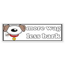 More Way Less Bark Bumper Bumper Sticker