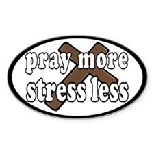 Pray More Stress Less Cross Decal