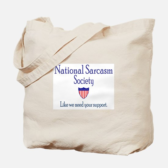 National Sarcasm Society Tote Bag