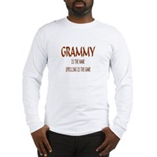 GRAMMY IS THE NAME.. Long Sleeve T-Shirt