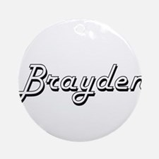 Brayden Classic Style Name Ornament (Round)