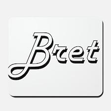 Bret Classic Style Name Mousepad