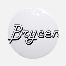 Brycen Classic Style Name Ornament (Round)