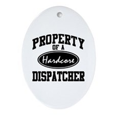 Hardcore Dispatcher Oval Ornament