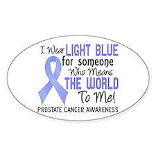 Prostate Cancer MeansWorldToMe2 Decal