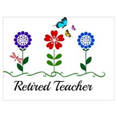 Retired Teacher, Flowers and Butterflies Poster
