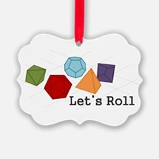 Lets Roll Ornament