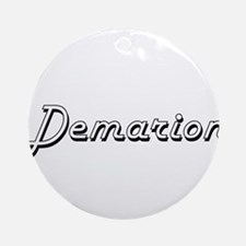 Demarion Classic Style Name Ornament (Round)