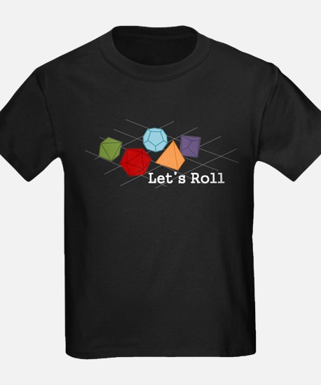 Lets Roll T-Shirt