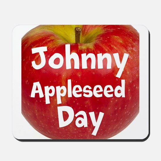 Johnny Appleseed Day Mousepad