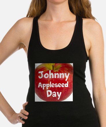 Johnny Appleseed Day Racerback Tank Top