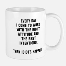 Then idiots happen Small Small Mug